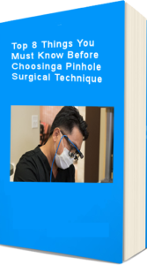Top 8 things to know before choosing a pinhole surgical technique